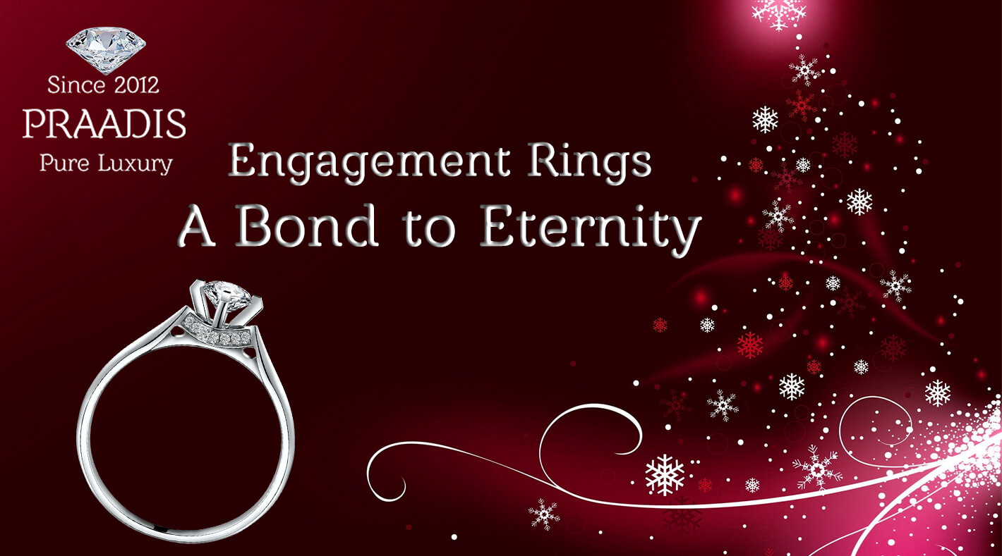 Engagement Rings – A Bond to Eternity